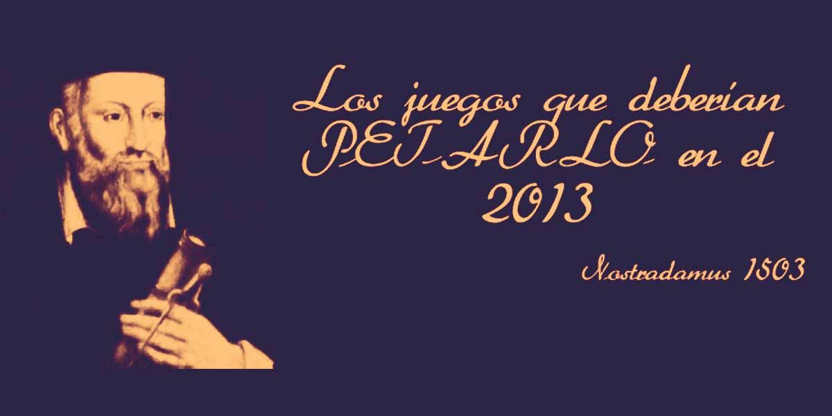 """Los Juegos que Deberían Petarlo en el 2013 (IV) + Extra: """"En la Cuerda Floja"""" 4"""