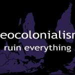 Análisis: Neocolonialism