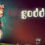 Red Goddess sigue creciendo