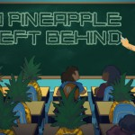 No Pineapple Left Behind: Reflexión sobre la educación