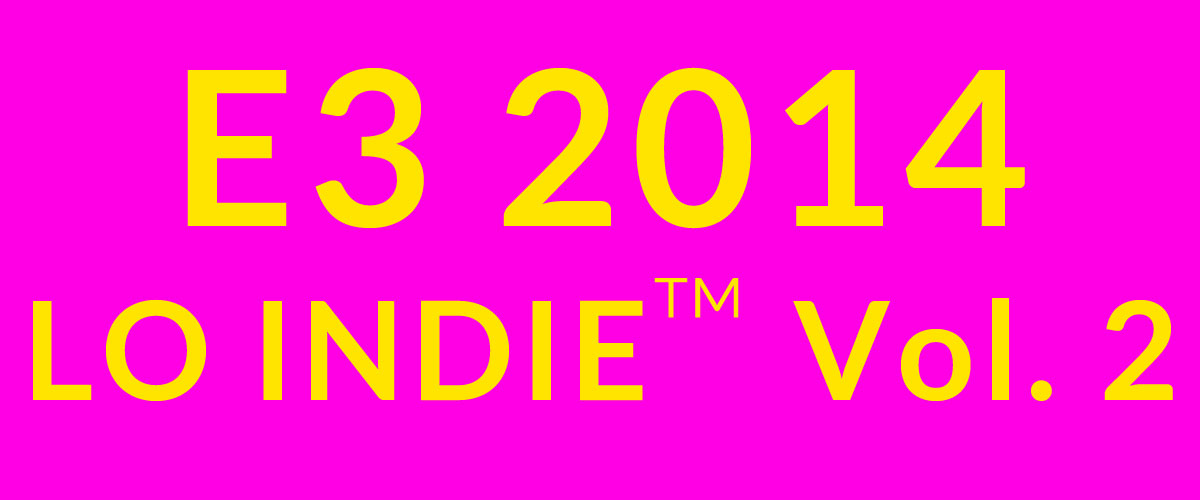 E3 2014 Indie Games