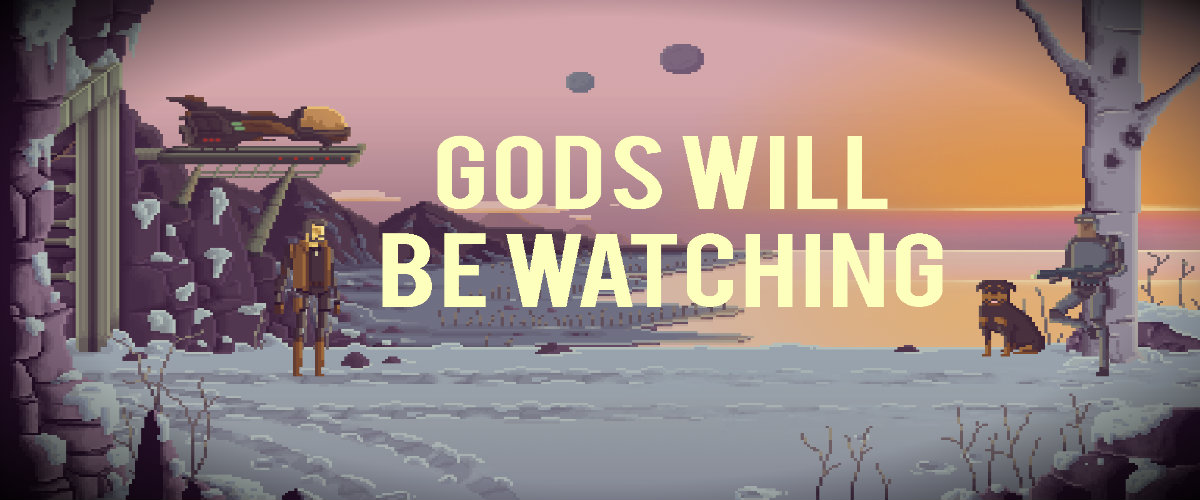 Análisis: Gods Will Be Watching 1