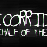 Kickstarter: The Corridor on Behalf of The Dead