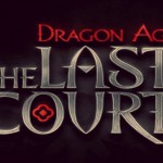 Dragon Age: The Last Court – Abriendo boca