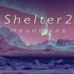 Shelter 2 estrena DLC: Mountains