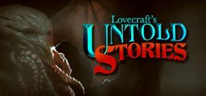 Lovecraft's Untold Stories*