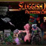 Plastelina espaciotemporal en Sluggish Morss: Pattern Circus