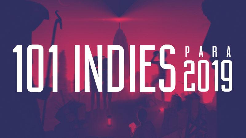 101 indies para 2019