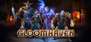 Gloomhaven*