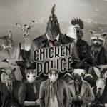 Chicken Police: El pollo noir