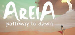 Areia: Pathway to Dawn