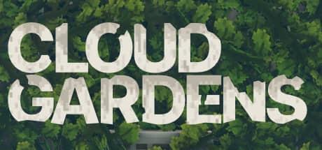 Cloud Gardens 3