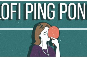 Lofi Ping Pong y el gozo del fracaso 2