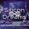 Análisis: Silicon Dreams 2